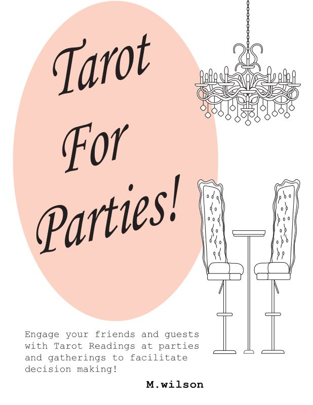 Tarot For Parties!